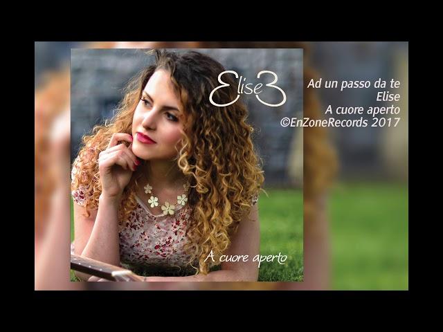 Elise | Ad un passo da te | A cuore aperto | EnzoneRecords 2017