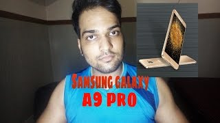 samsung galaxy a9 pro   my honest opinion in hindi