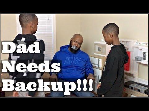 Dad Needs Backup!!!