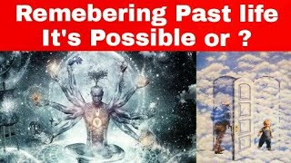 Remembering the past life is possible? | Reincarnation | In Tamil | 2018