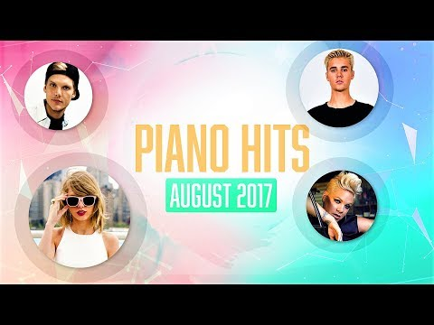 Piano Pop Songs August  : Over 1 hour of Billboard chart hits -  for studying