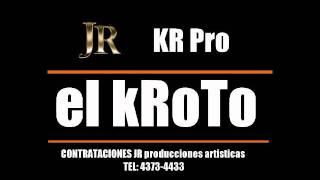 EL KROTO - ROÑOSA (ORIGINAL) + DESCARGA + TOOLS