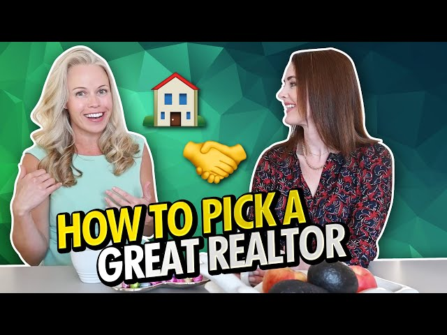 How To Choose The Right Real Estate Agent | Critical Tips To Choosing The Right Realtor In 2021