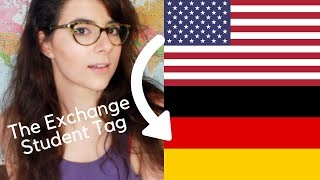 The Exchange Student Tag (American Girl in Germany)