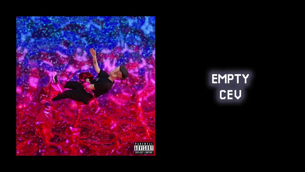 CEV - Empty (Official Audio)