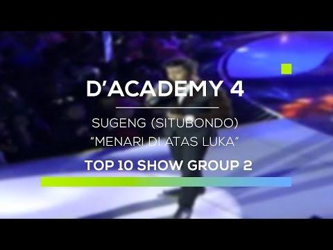 Sugeng, Situbondo - Menari di Atas Luka (D'Academy 4 Top 10 Show Group 2)