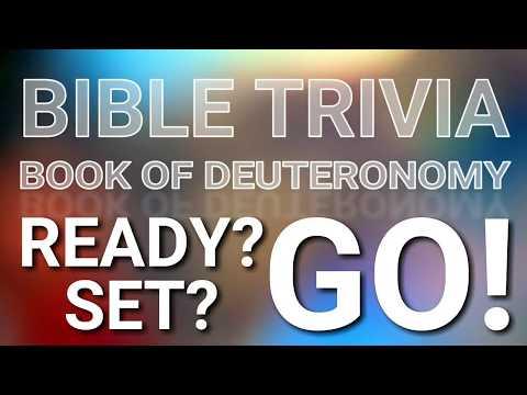 BIBLE TRIVIA QUIZ COUNTDOWN: The Book Of Deuteronomy