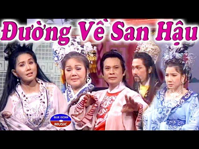 Cai Luong Duong Ve San Hau
