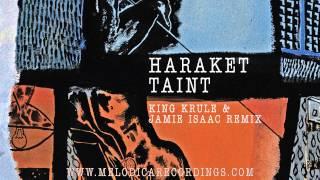 Haraket - Taint (King Krule & Jamie Isaac Remix)