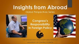 Insights From Abroad - Congress's Responsibility in Foreign Policy | Rep. Mike Capuano