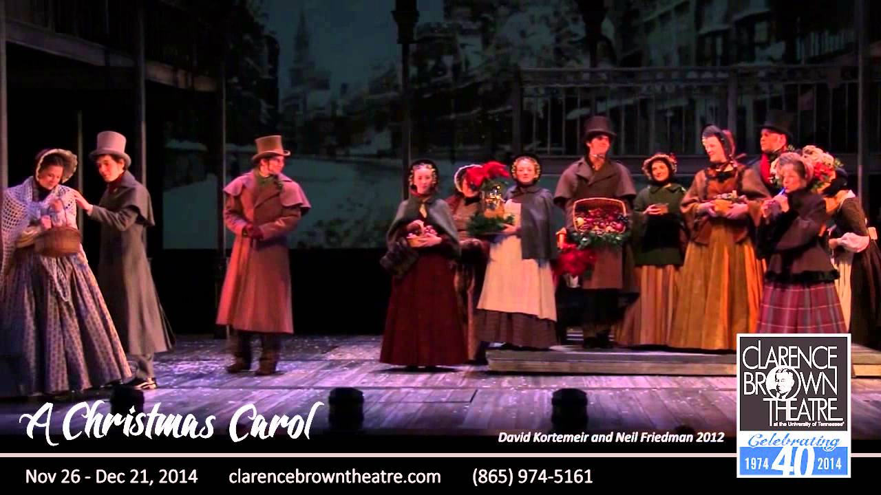 A Christmas Carol 2014 at The Clarence Brown Theatre! - YouTube