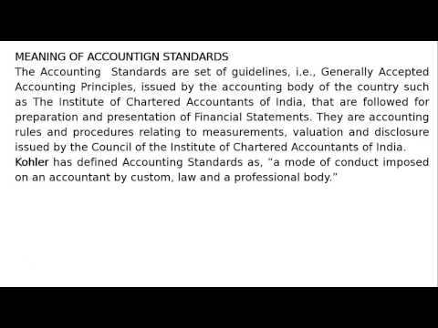 Class XI - Chapter 3 - Theory Base of Accounting - Meaning of Accounting Standards By S. K. Ray