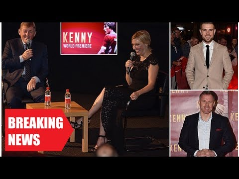 Breaking News-Liverpool stars past and present attended the premiere film kenny dalglish