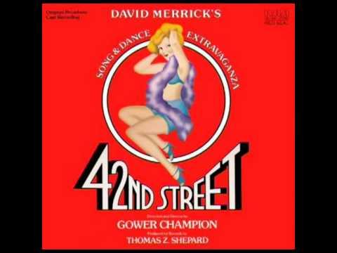 42nd Street 1980 Original Broadway Cast  4 Go Into Your Dance