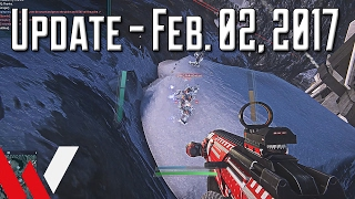 Update - February 2, 2017 (PlanetSide 2 and the Channel)