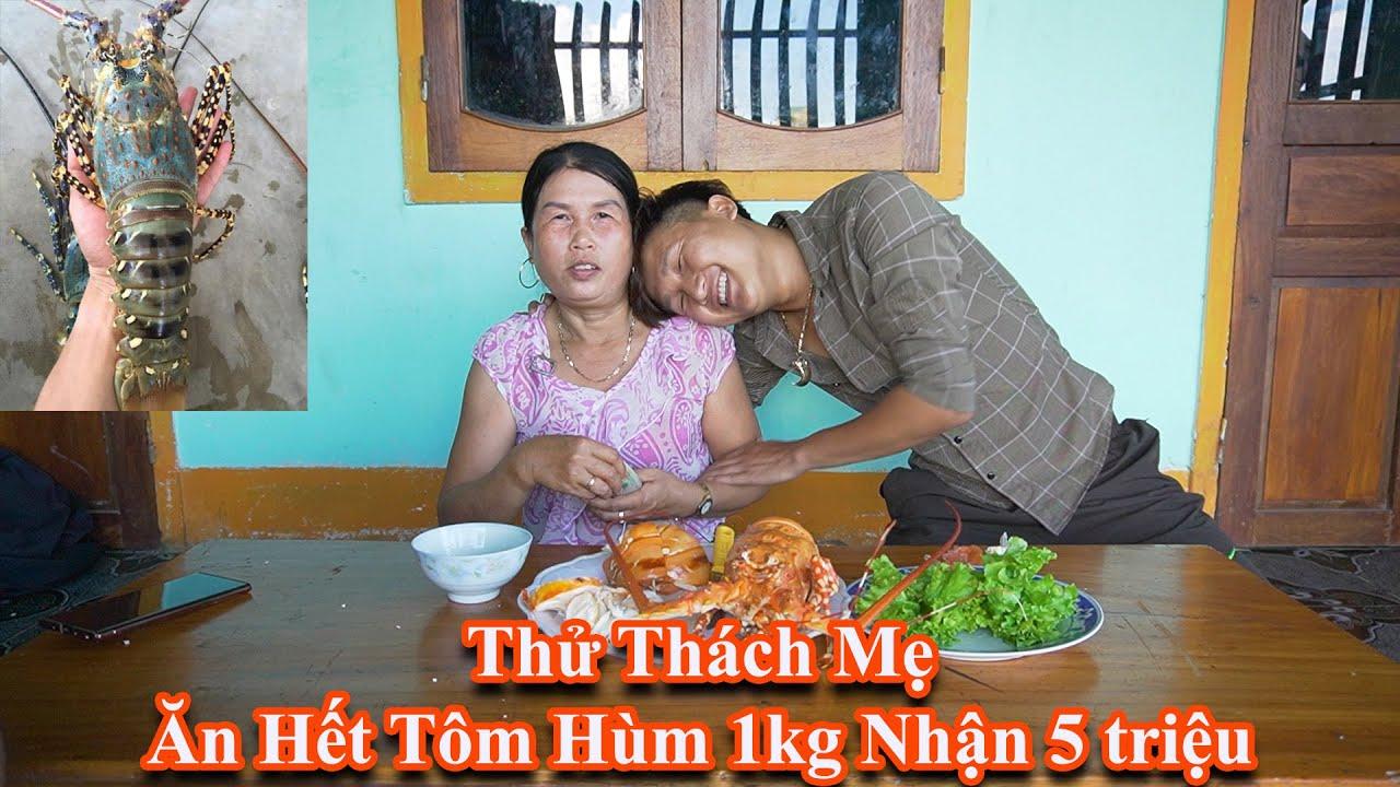 Black - Thử Thách Mẹ Ăn Tôm Hùm 1Kg Nhận Giải Thưởng 5 Triệu