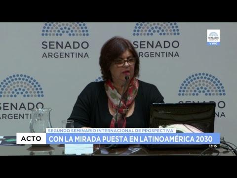 SEGUNDO SEMINARIO INTRENACIONAL DE PROSPECTIVA ARGENTINA 2030 06-12-18 PARTE 2/3