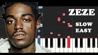 Kodak Black ft Travis Scott, Offset - Zeze (SLOW EASY PIANO TUTORIAL)