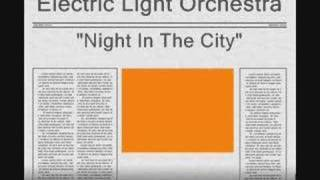 Electric Light Orchestra - Night in the City