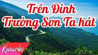 KARAOKE | Trên Đỉnh Trường Sơn Ta Hát - St. Huy Du | Beat Chuẩn