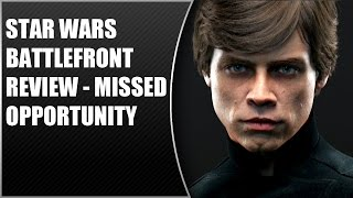 Star Wars Battlefront Review - Missed Opportunity (Video Game Video Review)