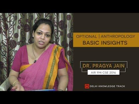 CSE Optional   Anthropology   By Dr. Pragya Jain (CSE 2016   AIR-194)