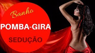 Video Simpatia - Pomba Gira Banho para Sedução ♥ download MP3, 3GP, MP4, WEBM, AVI, FLV September 2018