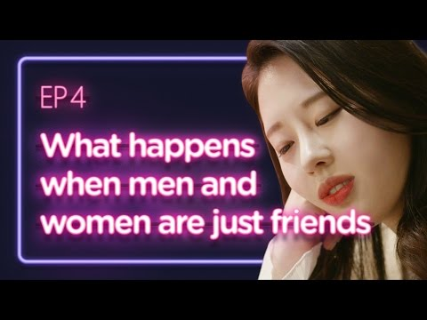 What happens when men and women are just friends | Love Playlist | Season1 - EP.04