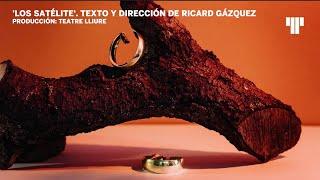 Fragmento de la obra Nombre: Fragmento de la obra 'Los satélite' (Teatre Lliure)
