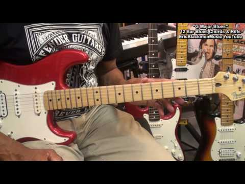 How To Play G Major 1-6 12 Bar Blues Guitar Chord & Soloing Lesson EricBlackmonMusicHD YouTube