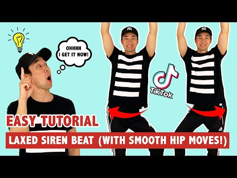 LAXED SIREN BEAT (TIK TOK HIP ROLL) | TUTORIAL