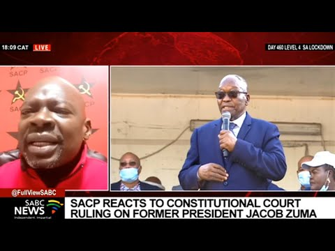 SACP's response to the Constitutional Court's ruling on Zuma: Solly Mapaila