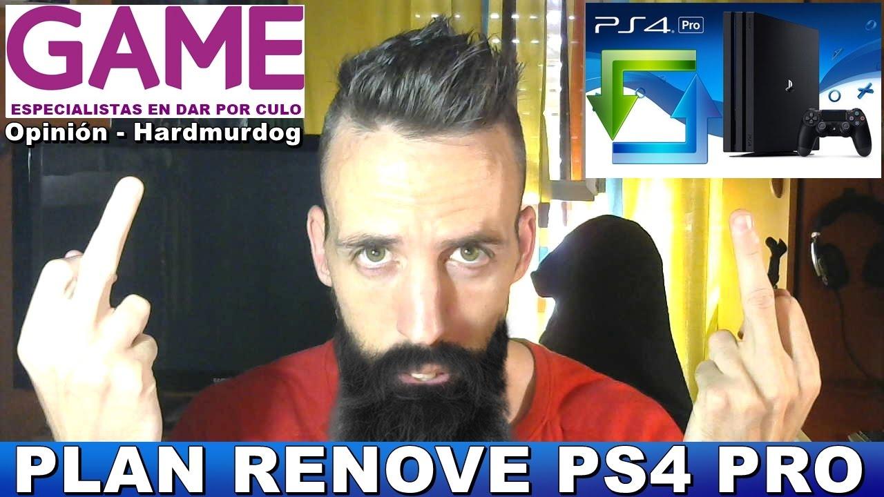 Plan Renove Ps4 Pro Y Los Ladrones Del Game Hardmurdog Ps4