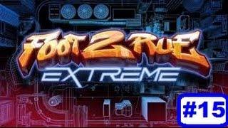 Foot2Rue Extrême - Episode 15 #Jalouse-malgré-elle