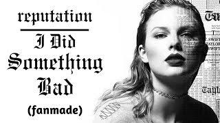 Taylor Swift - I Did Something Bad (Music Video / Lyric Video) (Cover)