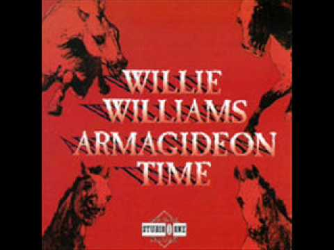 Willie Williams   All the way  Armagideon Time