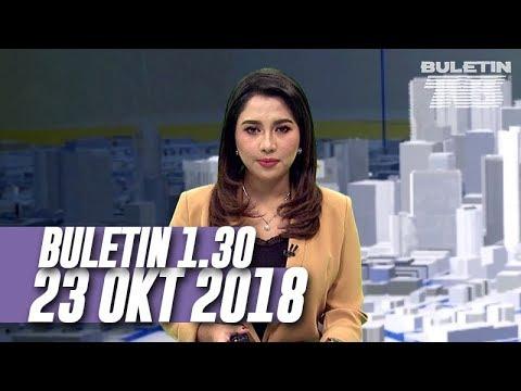Buletin 1.30 (2018) | Selasa, 23 Oktober