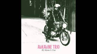 "Alkaline Trio - ""She Lied To The FBI"" (Full Album Stream)"