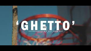 "BOOM BAP RAP BEAT INSTRUMENTAL HIP HOP - ""GHETTO"""