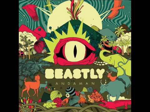 BEASTLY - Andaman (Full Album 2017)