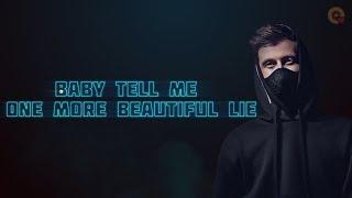 Download Baby Tell Me One More Beautiful Lie | Alan Walker & K-391 | Ignite lyrics Video Mp3