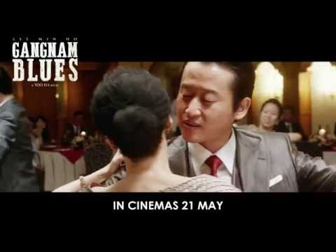 Gangnam Blues - official trailer (in cinemas 21 May)