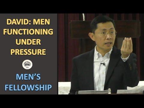 David: Men Functioning Under Pressure - BPCWA Men's Fellowship Series