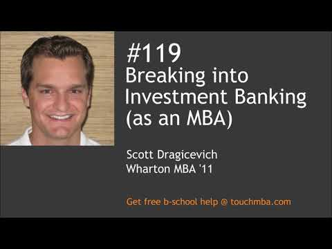 Breaking into Investment Banking (as an MBA)