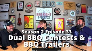 Dual BBQ Contests & BBQ Trailers - Season 2: Episode 33