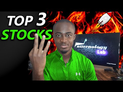 TOP 3 STOCKS TO BUY RIGHT NOW!🔥