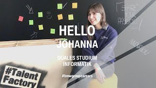 HELLO Johanna | dual curriculum IT student I BMW Group Careers.