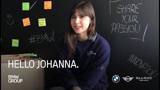 HELLO Johanna | dual curriculum IT student I BMW Group Careers.