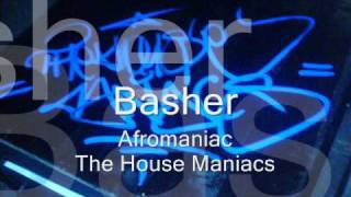 Afromaniac - Basher (The House Maniacs)
