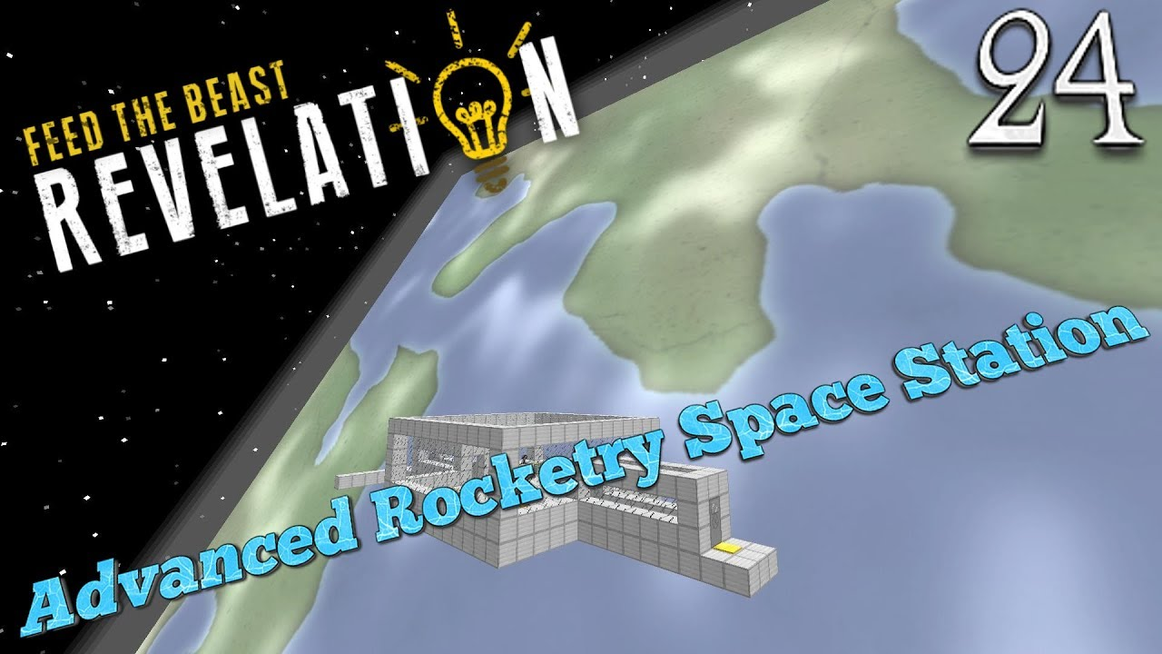 Lets Play FTB Revelation For Minecraft 1 12 2 - Advanced Rocketry Space  Station (24) by Stomp The Bean